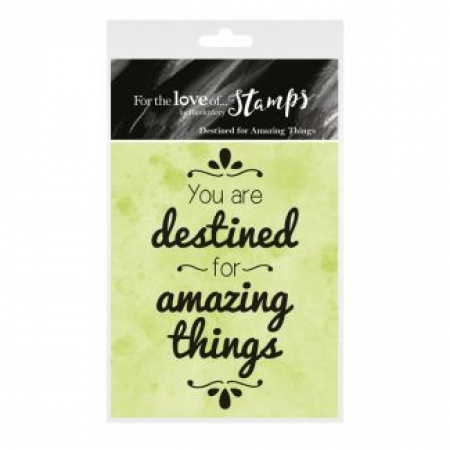 For the Love of Stamps - Destined for Amazing Things, Hunkydory