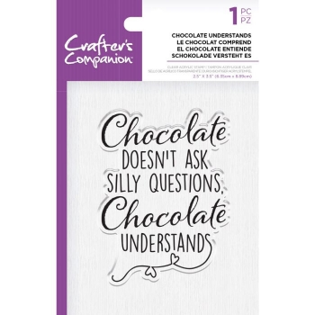 Crafter's Companion Clear Acrylic Stamp - Chocolate Understands